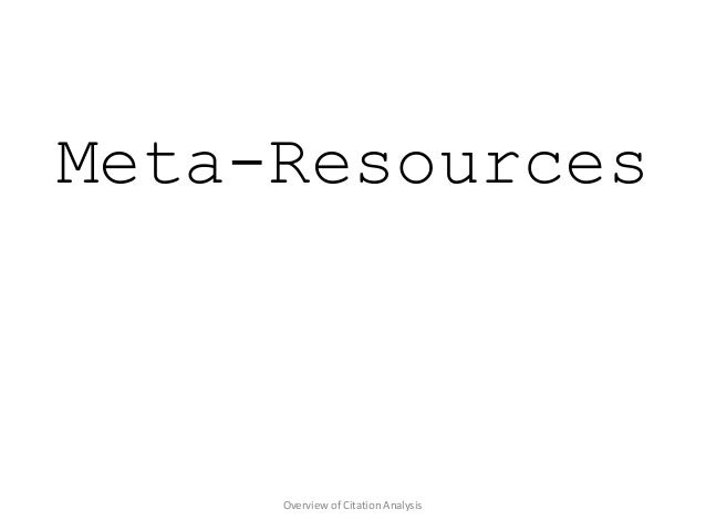 Overview of Citation Analysis Meta-Resources