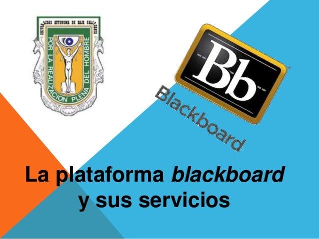La plataforma blackboard y sus servicios
