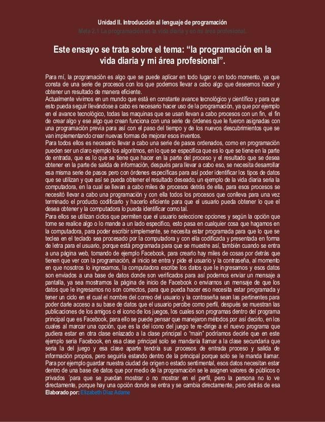 Unidad II. Introducción al lenguaje de programación Meta 2.1 La programación en la vida diaria y en mi área profesional. E...