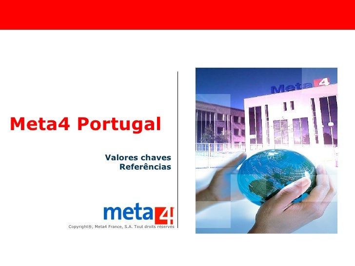 Meta4 Portugal Valores chaves Referências