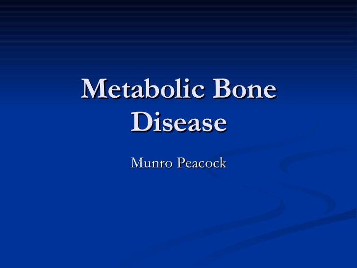 Metabolic Bone Disease Munro Peacock