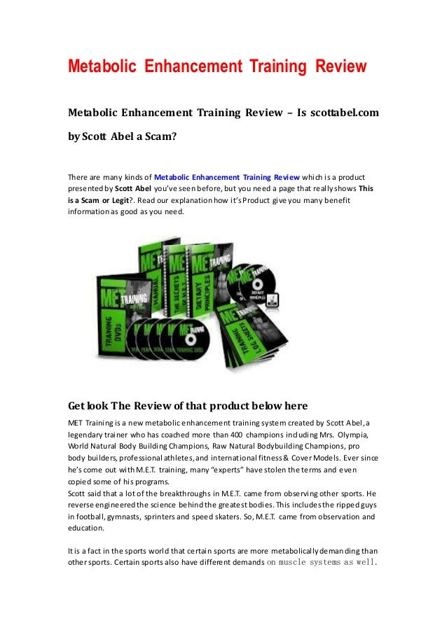 Metabolic Enhancement Training ReviewMetabolic Enhancement Training Review – Is scottabel.comby Scott Abel a Scam?There ar...