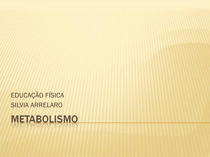 EDUCAÇÃO FÍSICA SILVIA ARRELARO