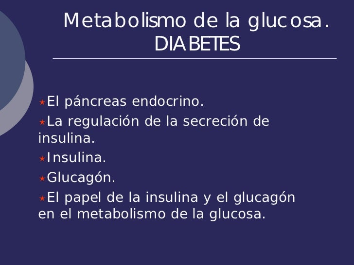 Metabolismo De La Glucosa Diabetes Dieta Sana