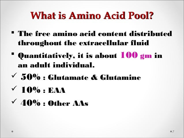 What is Amino Acid Pool?What is Amino Acid Pool? 7  The free amino acid content distributed throughout the extracellular ...