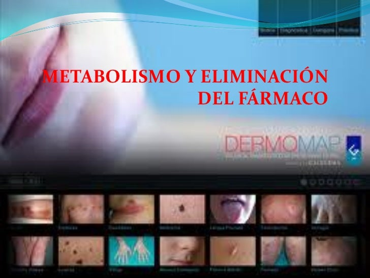 METABOLISMO Y ELIMINACIÓN             DEL FÁRMACO