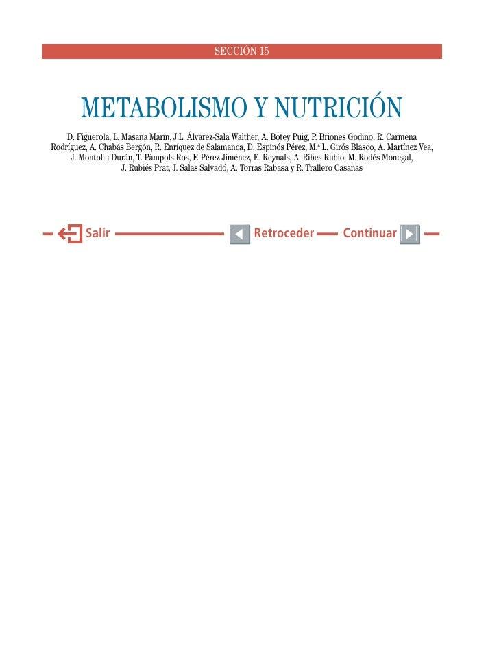 SECCIÓN 15        METABOLISMO Y NUTRICIÓN    D. Figuerola, L. Masana Marín, J.L. Álvarez-Sala Walther, A. Botey Puig, P. B...