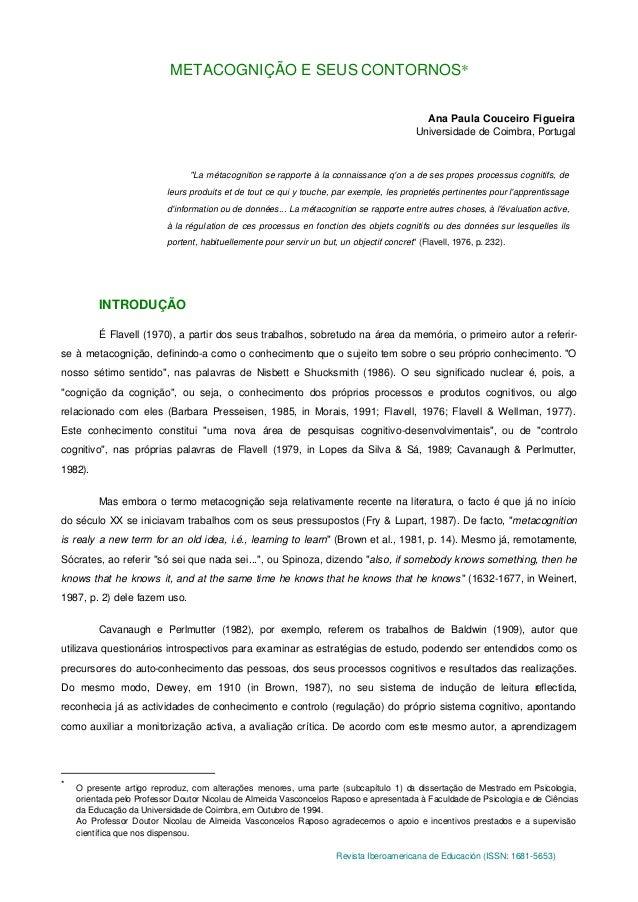 Revista Iberoamericana de Educación (ISSN: 1681-5653) METACOGNIÇÃO E SEUS CONTORNOS* Ana Paula Couceiro Figueira Universid...
