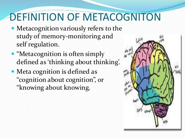 a description of metacognition The development of the metacognition assessment interview: instrument description, factor structure and reliability in a non-clinical sample antonio semeraria,n.