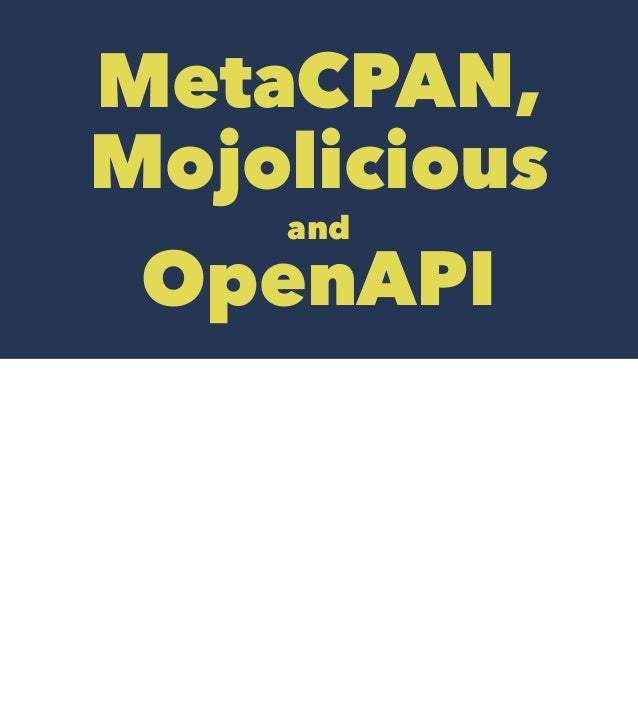MetaCPAN, Mojolicious and OpenAPI