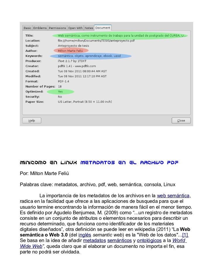 Minicomo en LinuX Metadatos en el archivo pdfPor: Milton Marte FeliúPalabras clave: metadatos, archivo, pdf, web, semántic...