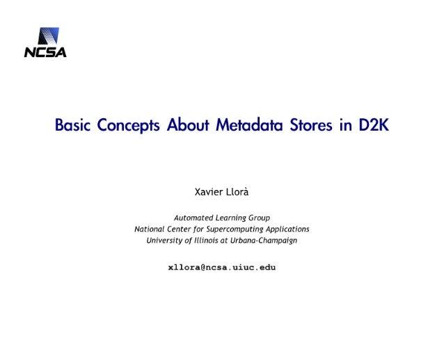 Metadata stores in D2K