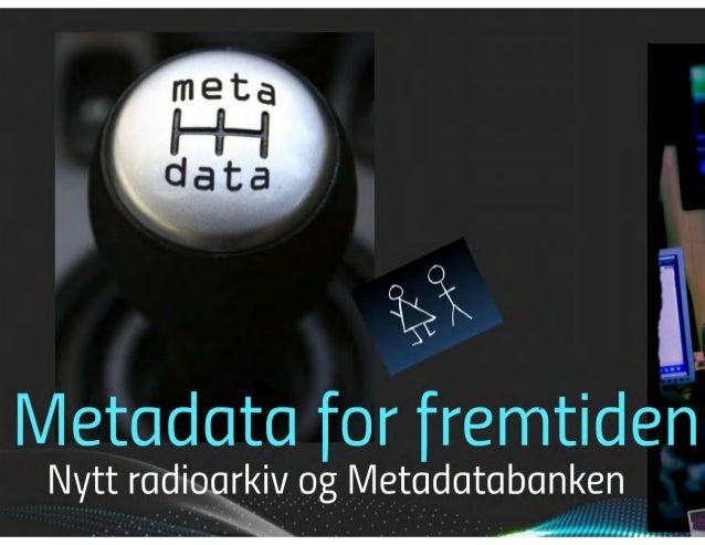 Metadata for fremtiden (kort)