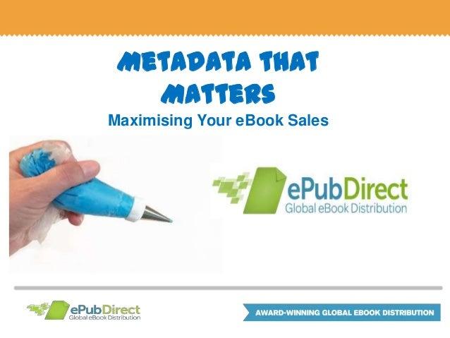 Metadata that Matters Maximising Your eBook Sales