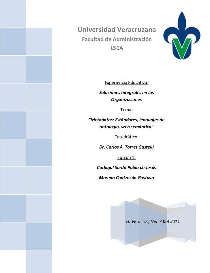 4806315-490220Universidad VeracruzanaFacultad de AdministraciónLSCAExperiencia Educativa:Soluciones Integrales en las Orga...