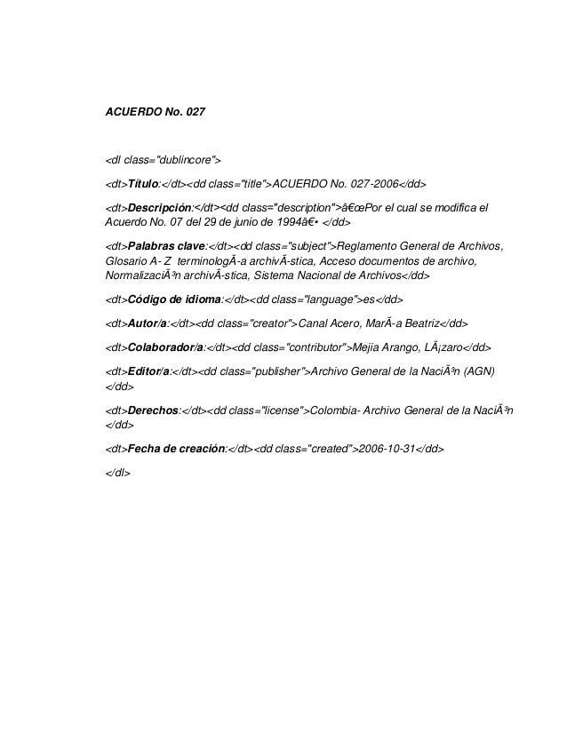 """ACUERDO No. 027<dl class=""""dublincore""""><dt>Título:</dt><dd class=""""title"""">ACUERDO No. 027-2006</dd><dt>Descripción:</dt><dd ..."""