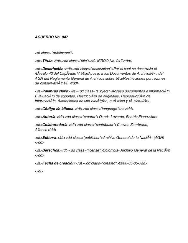 """ACUERDO No. 047<dl class=""""dublincore""""><dt>Título:</dt><dd class=""""title"""">ACUERDO No. 047</dd><dt>Descripción:</dt><dd class..."""