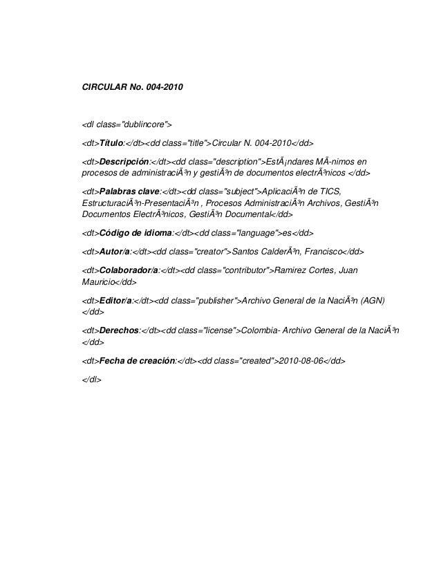"CIRCULAR No. 004-2010<dl class=""dublincore""><dt>Título:</dt><dd class=""title"">Circular N. 004-2010</dd><dt>Descripción:</d..."