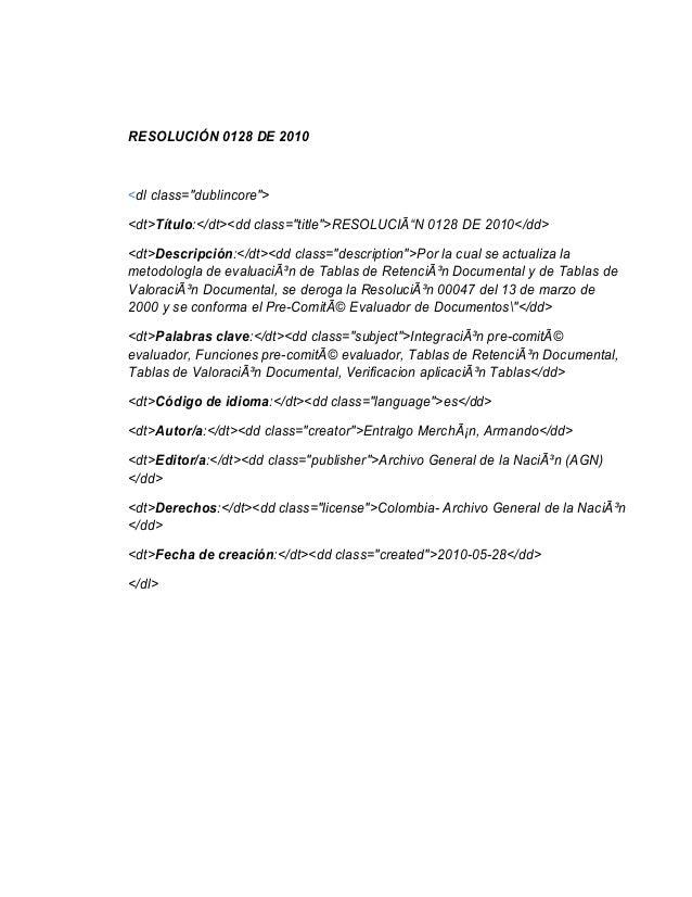 """RESOLUCIÓN 0128 DE 2010<dl class=""""dublincore""""><dt>Título:</dt><dd class=""""title"""">RESOLUCIÃ""""N 0128 DE 2010</dd><dt>Descripci..."""