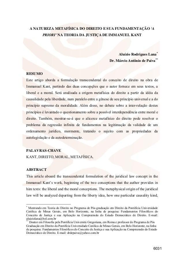 A NATUREZA METAFÍSICA DO DIREITO E SUA FUNDAMENTAÇÃO 'A PRIORI' NA TEORIA DA JUSTIÇA DE IMMANUEL KANT Aluízio Rodrigues La...
