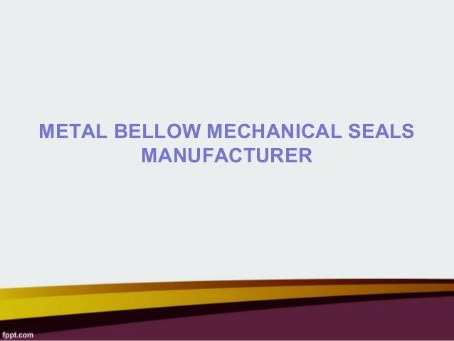Metal Bellow Mechanical Seals Manufacturers in India