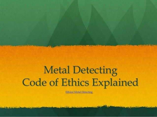 Metal Detecting Code of Ethics Explained Ethical Metal Detecting