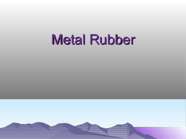 Metal RubberMetal Rubber