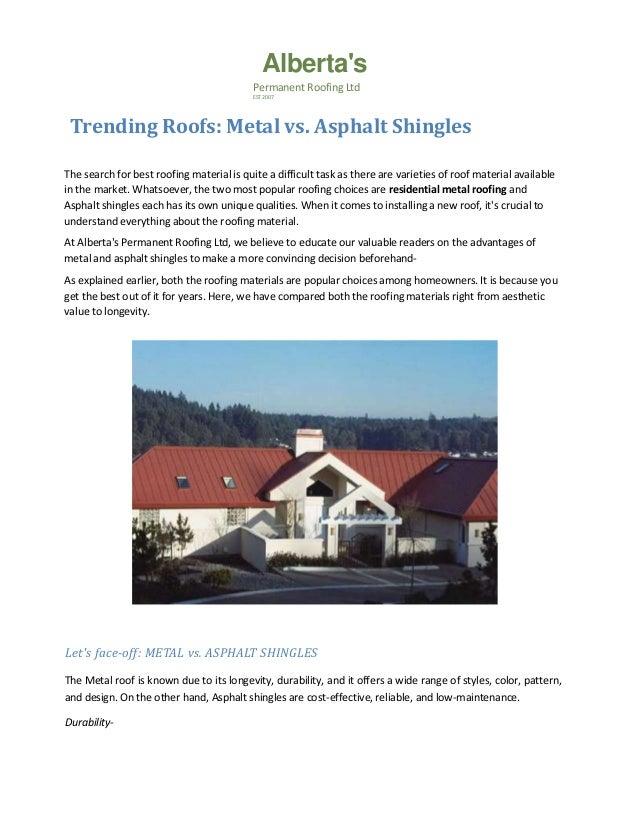 Trending Roofs Metal Vs Asphalt Shingles