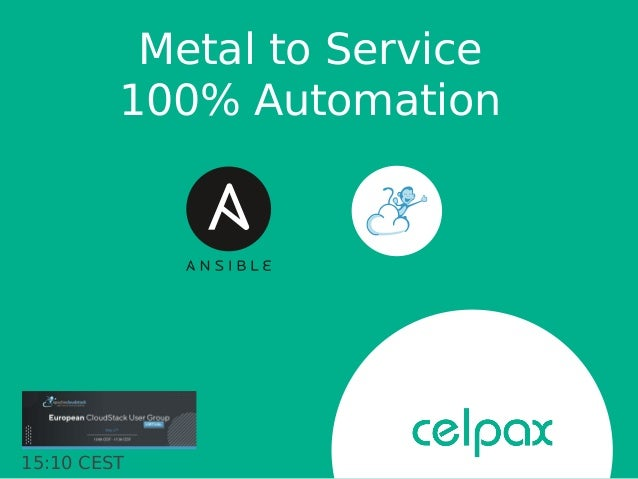 Metal to Service 100% Automation 15:10 CEST