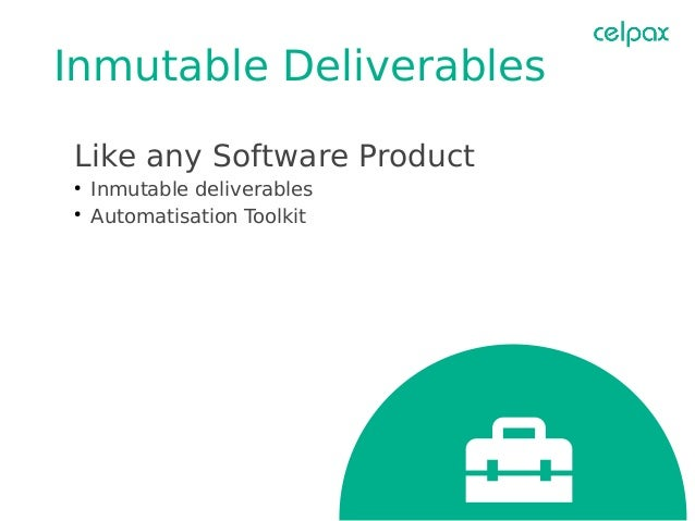 Continuous Delivery Like any Software Product ● Deploy and Test a new Cloud ● On Commit ● Nightly ● Regression ● Matrix Te...