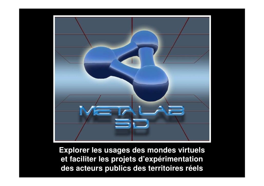 Explorer les usages des mondes virtuels et faciliter les projets d'expérimentation des acteurs publics des territoires rée...