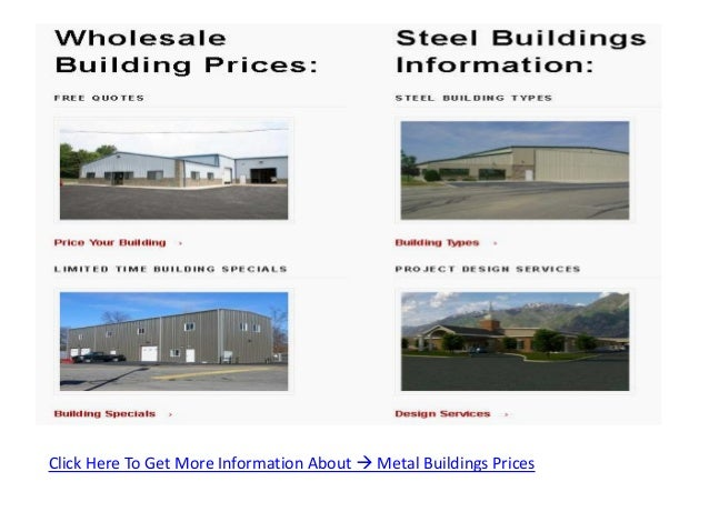 Click Here To Get More Information About  Metal Buildings Prices