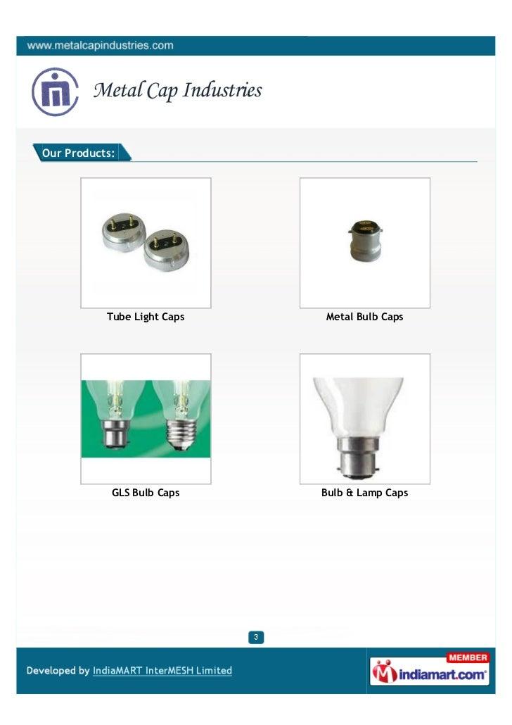 Metal Cap Industries, Ghaziabad, Light Caps Slide 3