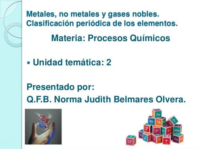 Metales no metales y gases nobles metales no metales y gases nobles clasificacin peridica de los elementos urtaz Gallery