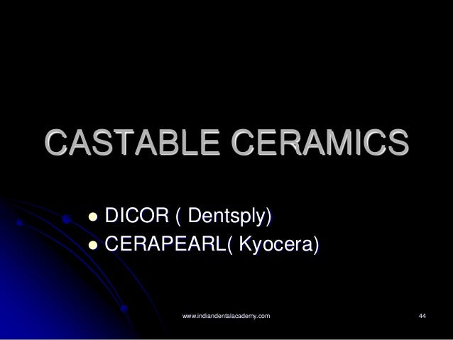 Castable Ceramics Dicor Metal Free Ceramic Dental
