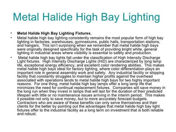 Metal Halide High Bay Lighting  <ul><li>Metal Halide High Bay Lighting Fixtures. </li></ul><ul><li>Metal halide high bay l...