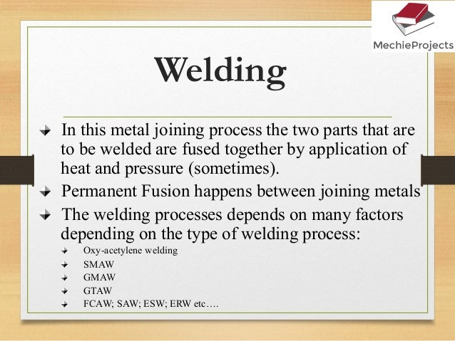 Metal Joining Processes Welding Riveting Bolting