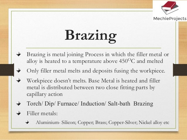 Metal Joining Processes: Welding, Riveting, Bolting, Brazing, Solderi…