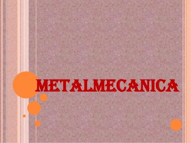 METALMECANICA