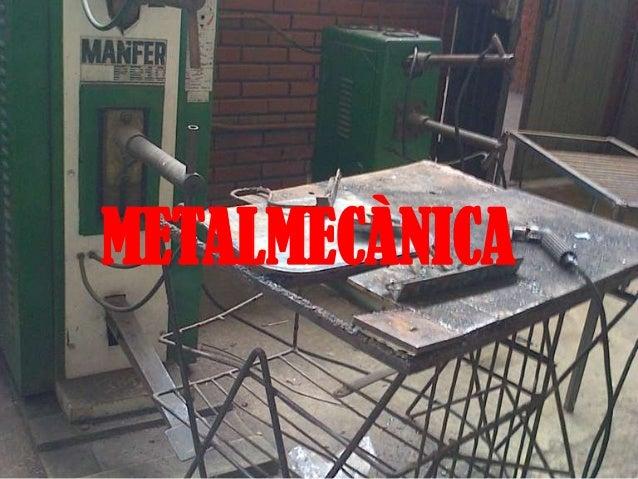 METALMECÀNICA