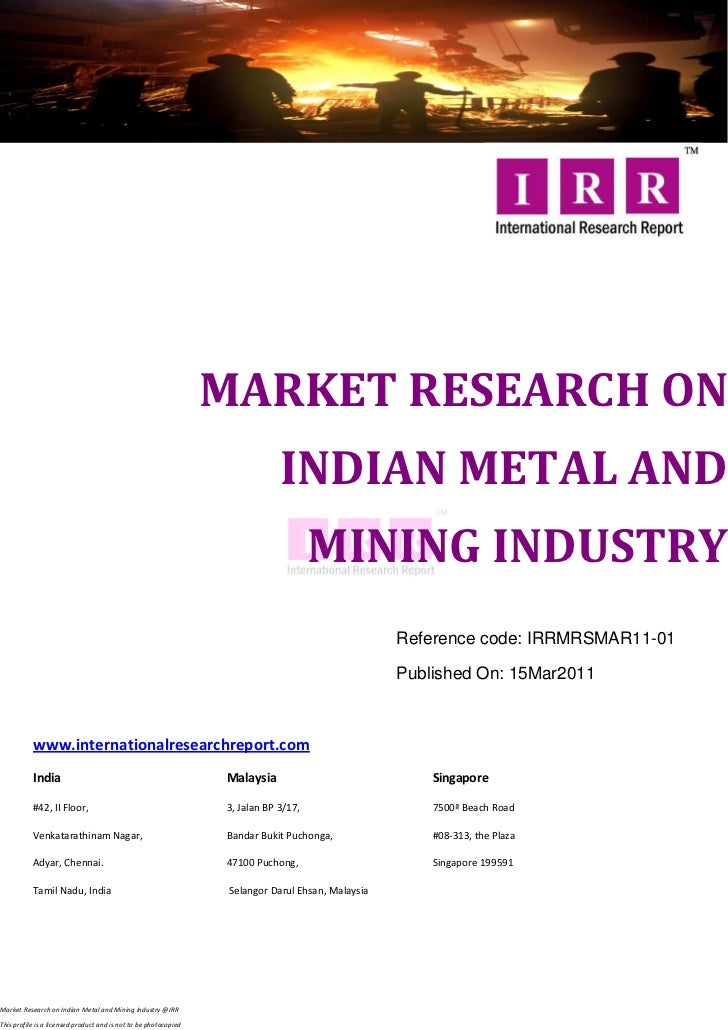 MARKET RESEARCH ON                                                                              INDIAN METAL AND          ...