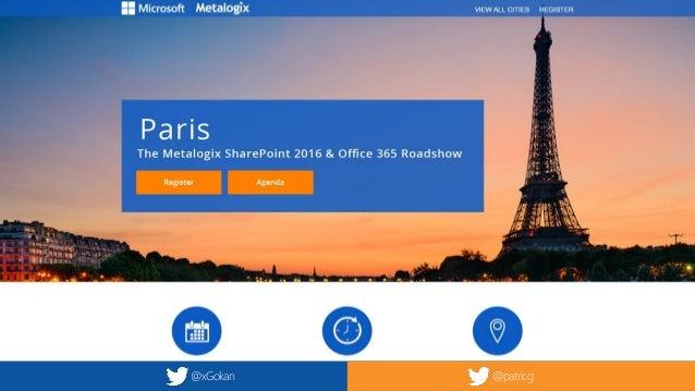 @xGokan SharePoint 2016, Office 365, Hybrid New ways to reach the Collaborative Power @xGokan @patricg