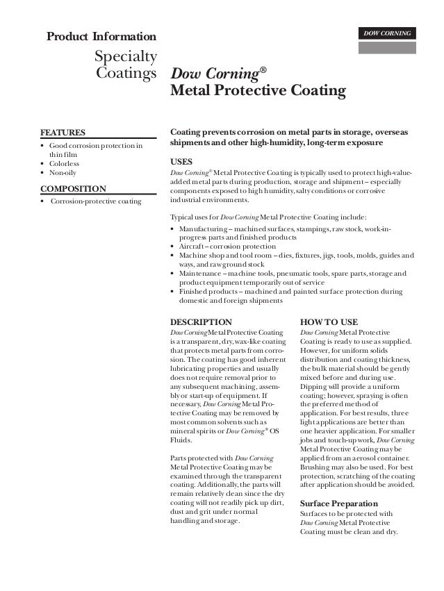 Product Information                Specialty                Coatings Dow Corning ®                          Metal Protecti...