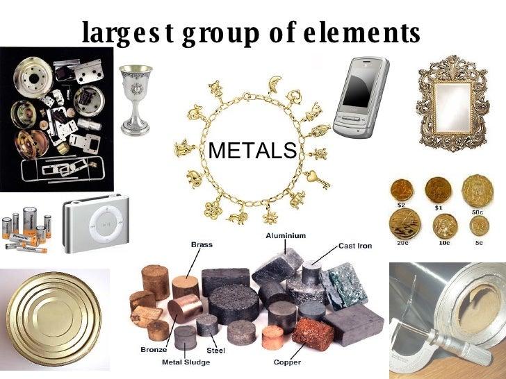 largest group of elements <ul><li>METALS </li></ul>