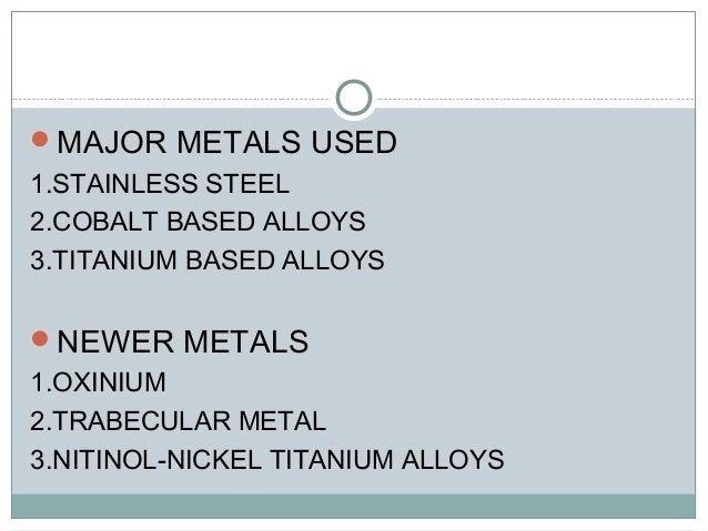 Metals in orthopaedics