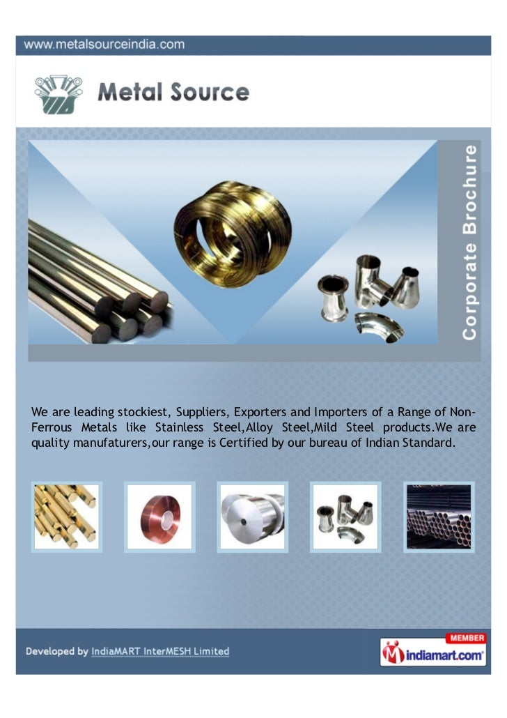 We are leading stockiest, Suppliers, Exporters and Importers of a Range of Non-Ferrous Metals like Stainless Steel,Alloy S...