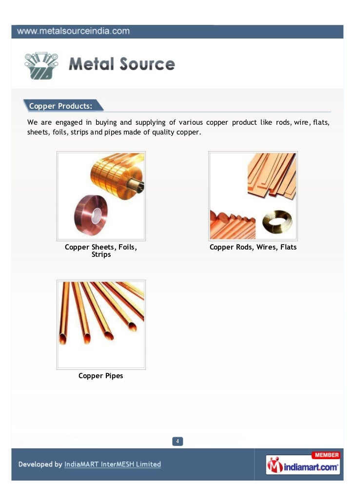 Copper Products:We are engaged in buying and supplying of various copper product like rods, wire, flats,sheets, foils, str...