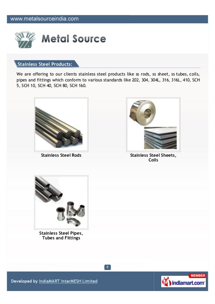 Stainless Steel Products:We are offering to our clients stainless steel products like ss rods, ss sheet, ss tubes, coils,p...