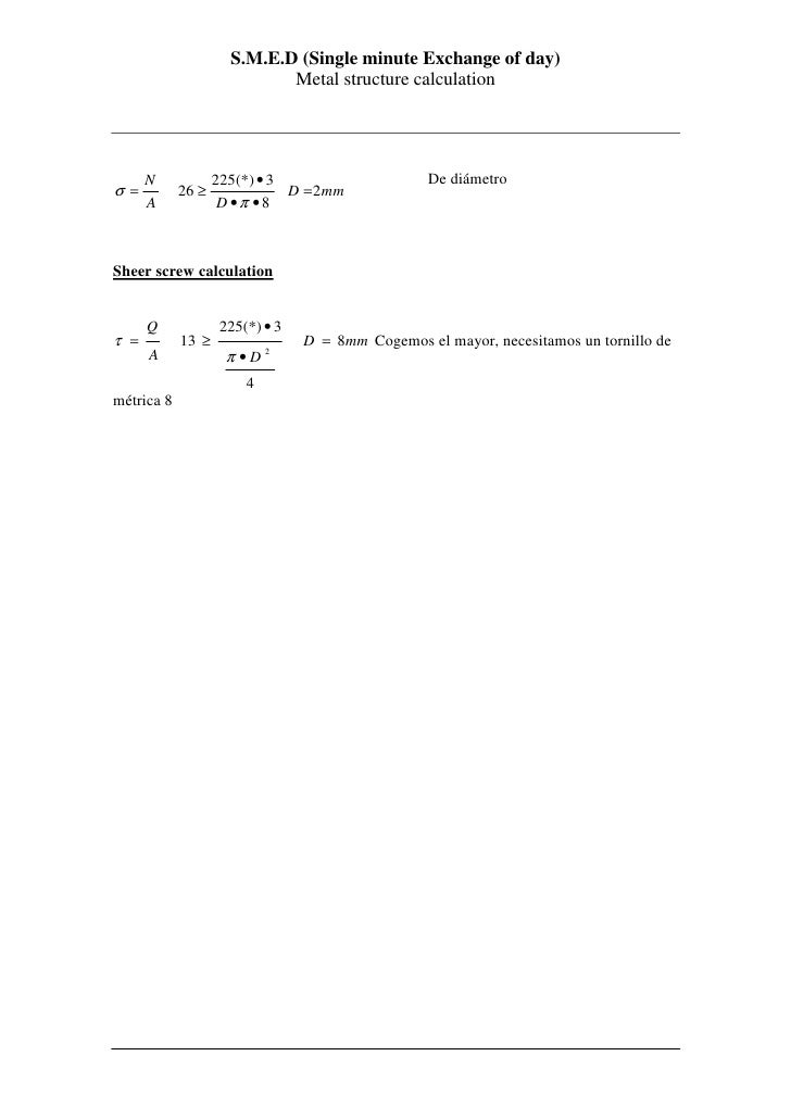 S.M.E.D (Single minute Exchange of day)                             Metal structure calculation           N            225...
