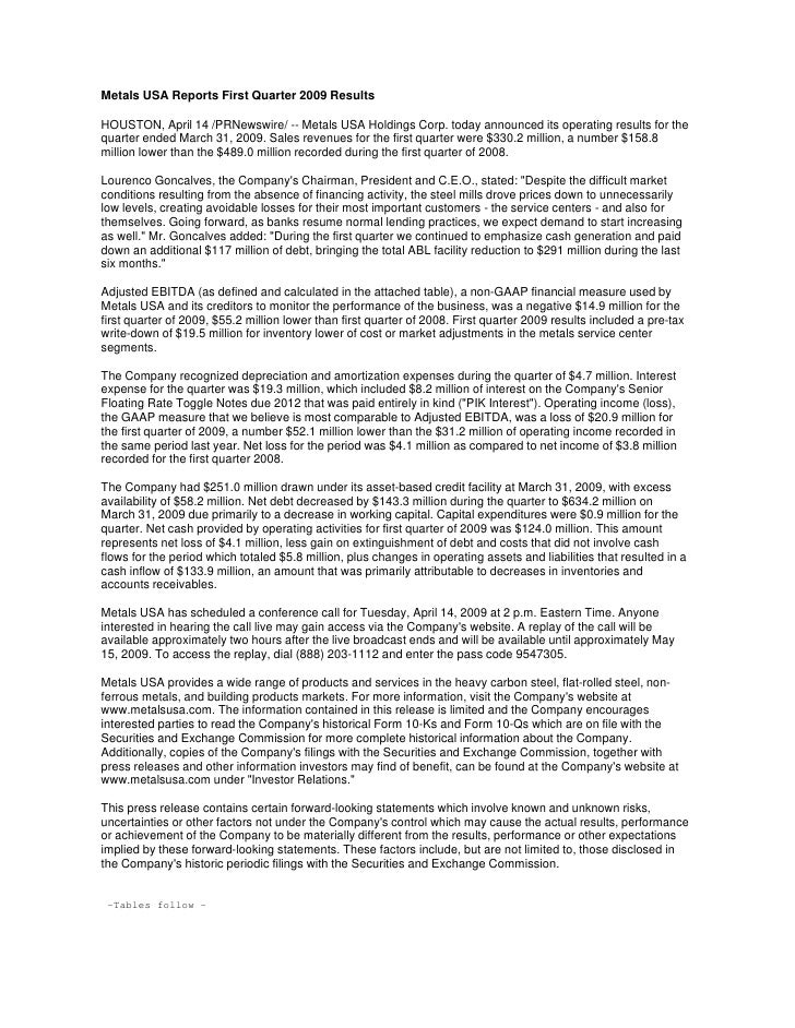 Metals USA Reports First Quarter 2009 Results  HOUSTON, April 14 /PRNewswire/ -- Metals USA Holdings Corp. today announced...